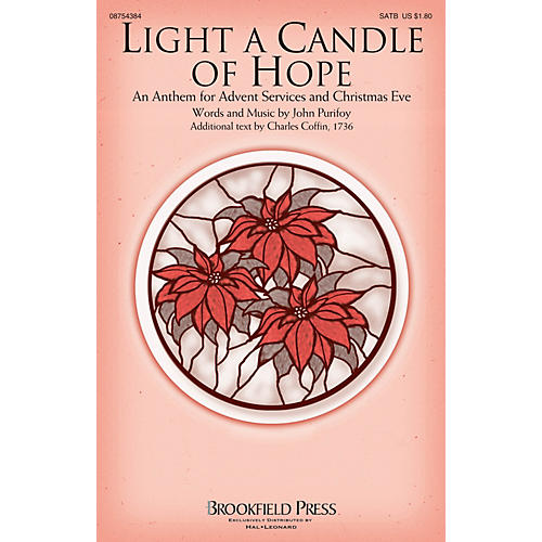 Brookfield Light a Candle of Hope (An Anthem for Advent Services and Christmas Eve) SATB composed by John Purifoy
