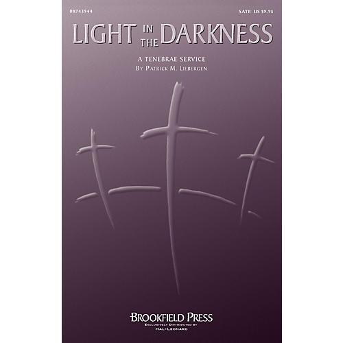 Brookfield Light in the Darkness SATB