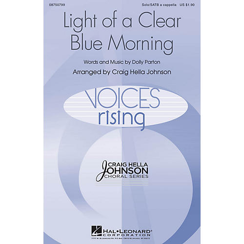 Hal Leonard Light of a Clear Blue Morning SATB and Solo A Cappella arranged by Craig Hella Johnson