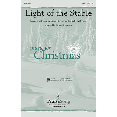 PraiseSong Light of the Stable SATB arranged by Richard Kingsmore