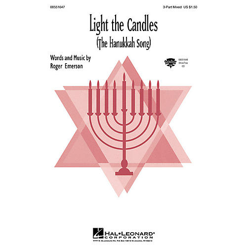 Hal Leonard Light the Candle (The Hanukkah Song) (ShowTrax CD) ShowTrax CD Composed by Roger Emerson