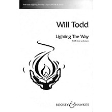 Boosey and Hawkes Lighting the Way SATB composed by Will Todd