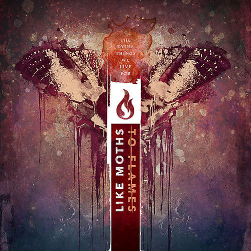 Alliance Like Moths to Flames - The Dying Things We Live For