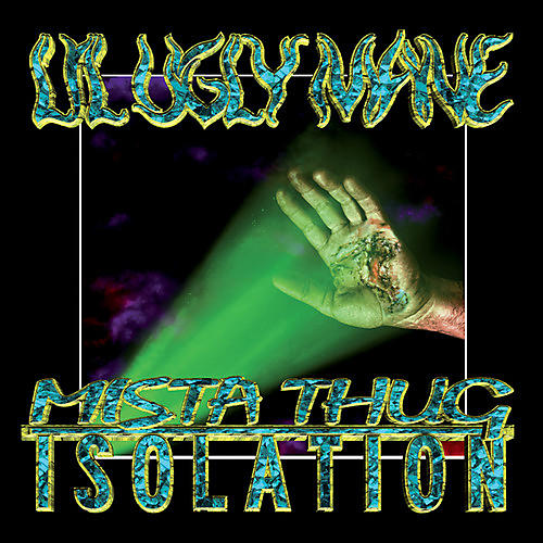 Alliance Lil Ugly Mane - Mista Thug Isolation