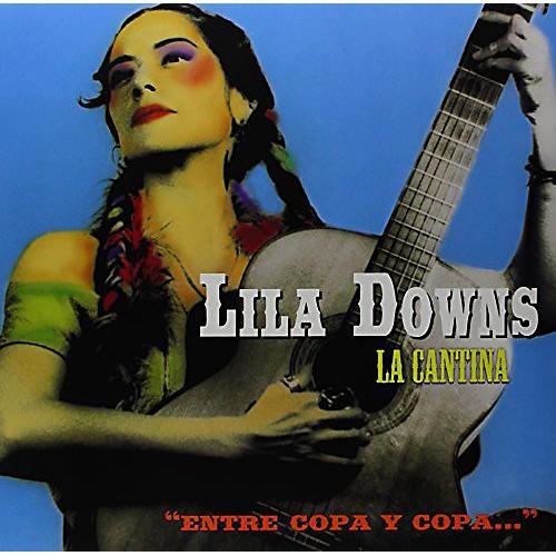 Alliance Lila Downs - La Cantina