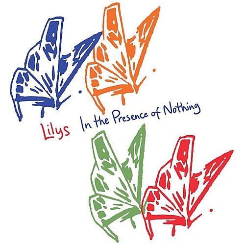 Alliance Lilys - In The Presence Of Nothing