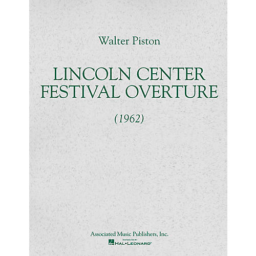 Associated Lincoln Center Festival Overture (1962) (Full Score) Study Score Series Composed by Walter Piston