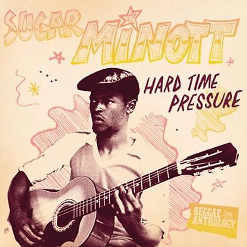 Alliance Lincoln Minott - Hard Time Pressure: Reggae Anthology