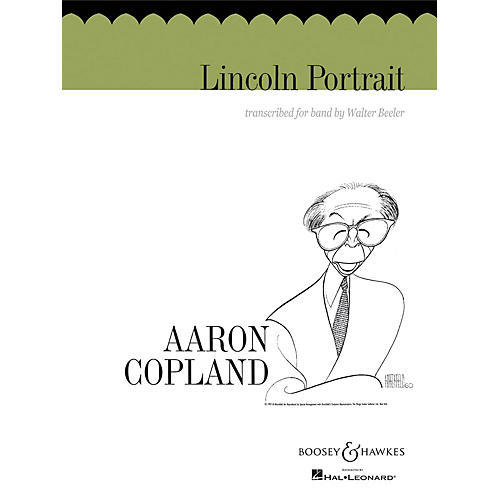 Boosey and Hawkes Lincoln Portrait Concert Band Composed by Aaron Copland Arranged by Walter Beeler