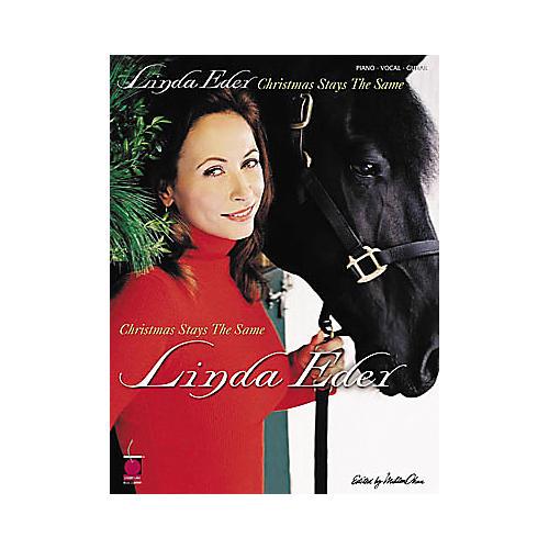 Cherry Lane Linda Eder - Christmas Stays the Same Piano, Vocal, Guitar Artist Songbook