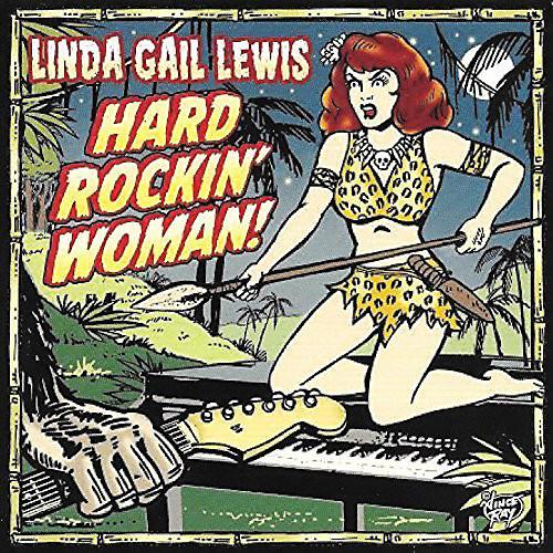 Alliance Linda Gail Lewis - Hard Rockin' Woman