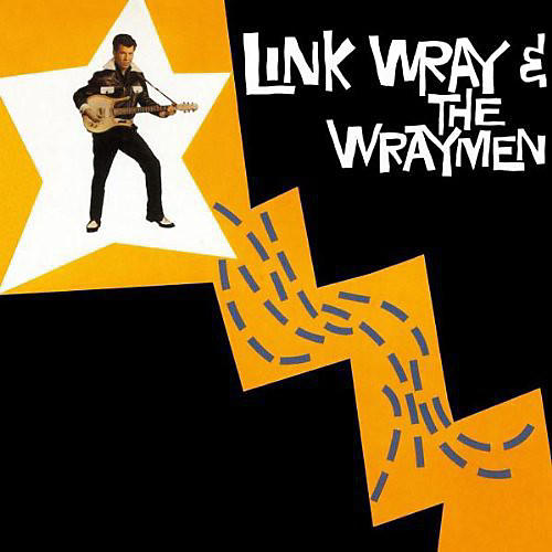 Alliance Link Wray & the Wraymen - Link Wray & the Wraymen