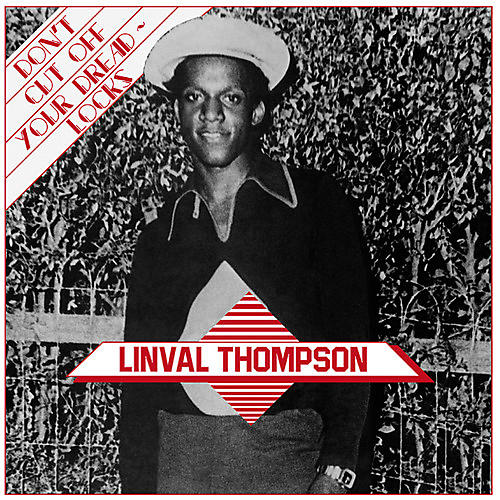 Alliance Linval Thompson - Don't Cut Off Your Dreadlocks