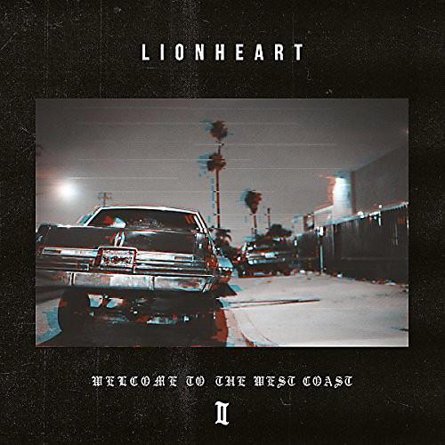 Alliance Lionheart - Welcome To The West Coast Ii