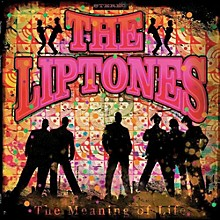 Liptones - Meaning of Life