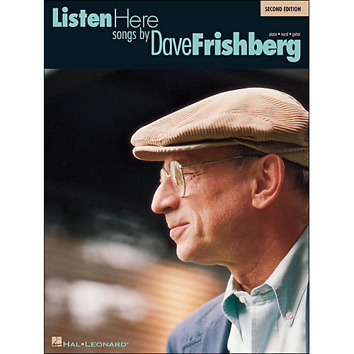 Hal Leonard Listen Here Songs By Dave Frishberg 2nd Edition arranged for piano, vocal, and guitar (P/V/G)