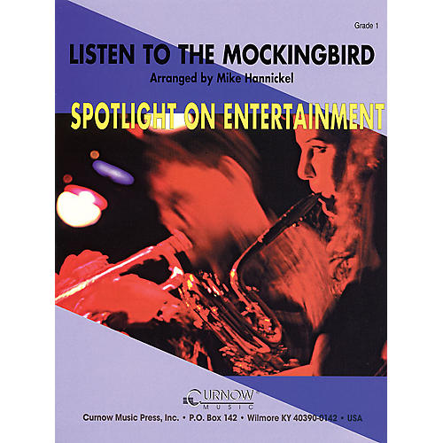 Curnow Music Listen to the Mockingbird (Grade 1 - Score Only) Concert Band Level 1 Arranged by Mike Hannickel