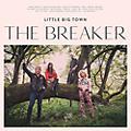 Alliance Little Big Town - The Breaker thumbnail