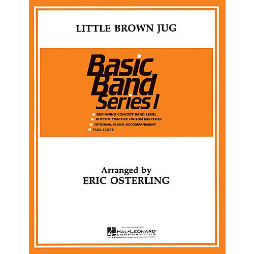 Hal Leonard Little Brown Jug Concert Band Level 1 Arranged by Eric Osterling