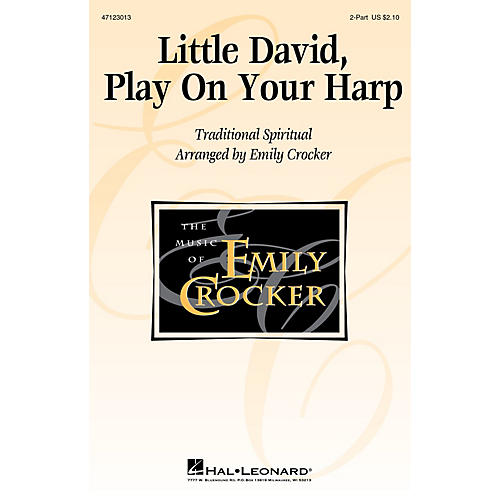 Hal Leonard Little David, Play on Your Harp 2-Part arranged by Emily Crocker