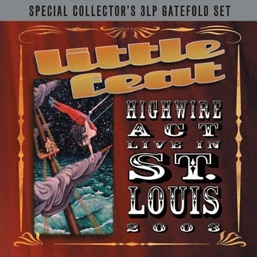 Alliance Little Feat - Highwire Act: Live in St Louis
