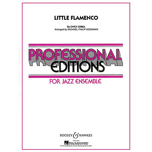 Boosey and Hawkes Little Flamenco Concert Band Level 5 Composed by Chick Corea Arranged by Michael Philip Mossman