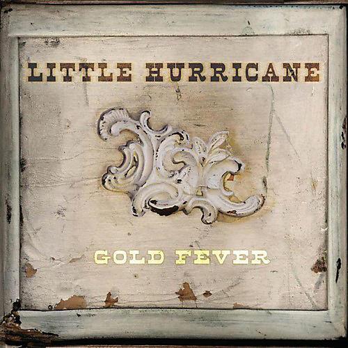 Little Hurricane - Gold Fever