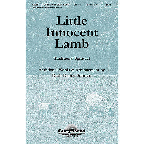 Shawnee Press Little Innocent Lamb UNIS/2PT composed by Ruth Elaine Schram