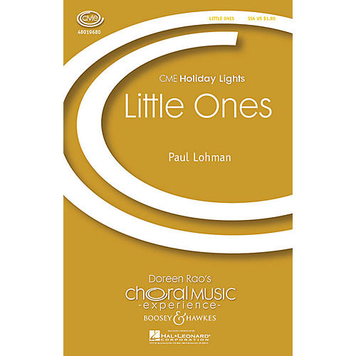 Boosey and Hawkes Little Ones (CME Holiday Lights) SSA composed by Paul Lohman