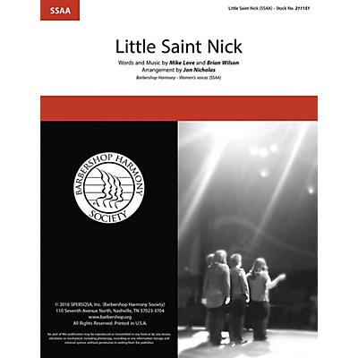Barbershop Harmony Society Little Saint Nick SSAA A Cappella arranged by Jon Nicholas