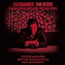 Little Steven - Lilyhammer: The Score - Volume 2: Folk, Rock, Rio, Bits and Pieces