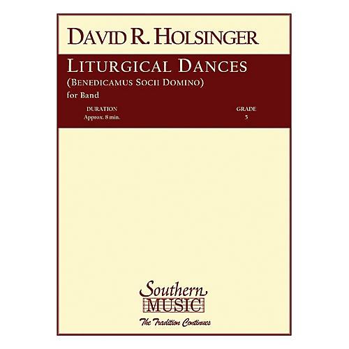 Southern Liturgical Dances Concert Band Level 5 Composed by David Holsinger