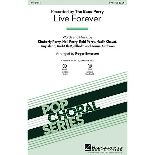 Hal Leonard Live Forever SAB by The Band Perry arranged by Roger Emerson
