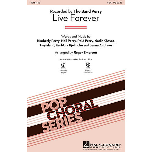 Hal Leonard Live Forever SSA by The Band Perry arranged by Roger Emerson