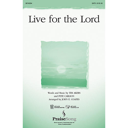 PraiseSong Live for the Lord CHOIRTRAX CD Arranged by John E. Coates