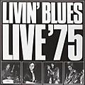 Alliance Livin' Blues - Live '75 thumbnail