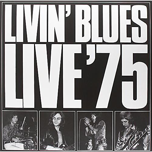 Alliance Livin' Blues - Live '75