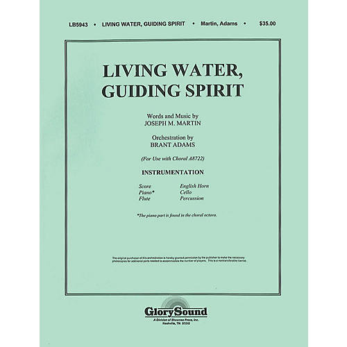 Shawnee Press Living Water, Guiding Spirit Score & Parts composed by Joseph M. Martin