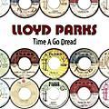 Alliance Lloyd Parks - Time A Go Dread thumbnail