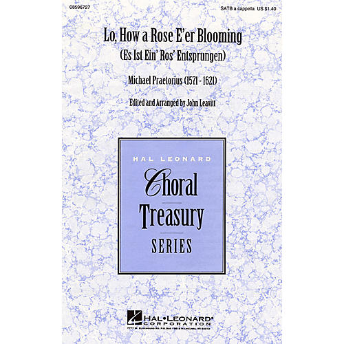 Hal Leonard Lo, How a Rose E'er Blooming SATB a cappella arranged by John Leavitt
