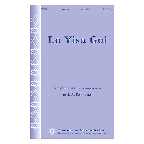 Transcontinental Music Lo Yisa Goi SATB composed by Jay Kawarsky