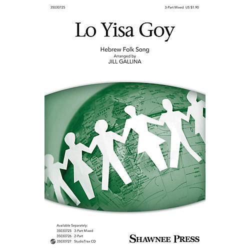 Shawnee Press Lo Yisa Goy Studiotrax CD Arranged by Jill Gallina