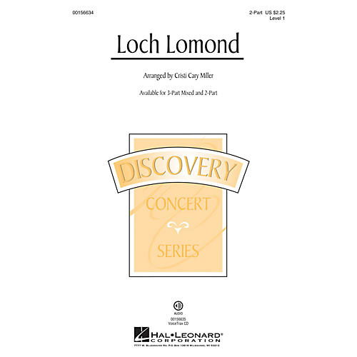 Hal Leonard Loch Lomond (Discovery Level 1) 2-Part arranged by Cristi Cary Miller