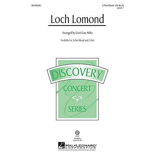 Hal Leonard Loch Lomond (Discovery Level 1) 3-Part Mixed arranged by Cristi Cary Miller