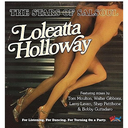Alliance Loleatta Holliway - Stars Of Salsoul (Incl. Bobby Guttadaro & Larry Levan Remixes)