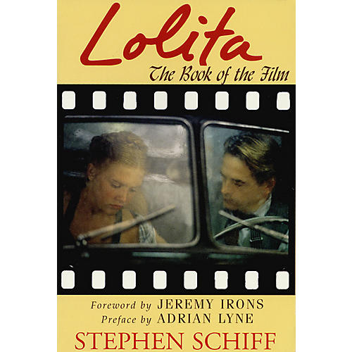 Applause Books Lolita (The Book of the Film) Applause Books Series Softcover Written by Stephen Schiff