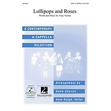 Contemporary A Cappella Publishing Lollipops and Roses SATB a cappella arranged by Deke Sharon