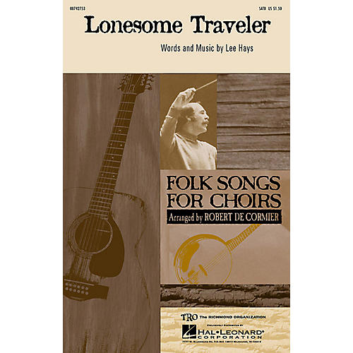 Hal Leonard Lonesome Traveler SATB Divisi by The Weavers arranged by Robert De Cormier