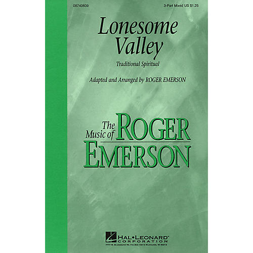 Hal Leonard Lonesome Valley 3-Part Mixed arranged by Roger Emerson