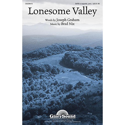 Shawnee Press Lonesome Valley SATB composed by Brad Nix